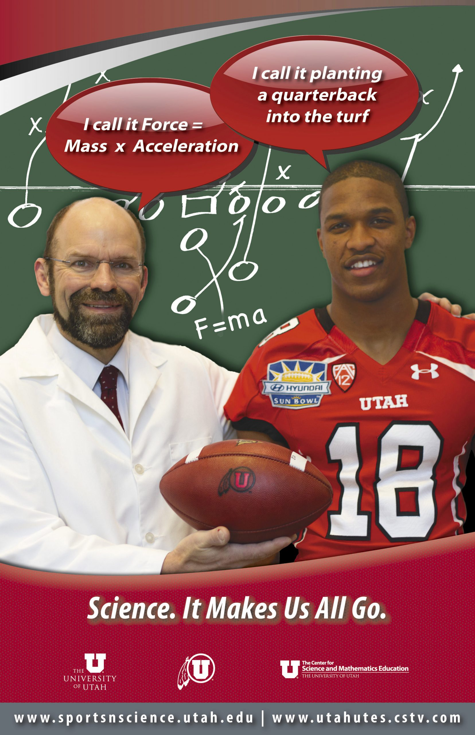 David Kieda, professor and chair of physics and astronomy at the University of Utah, joins Utes football defensive back Eric Rowe in this poster that is part of the university's new Sports 'n Science program aimed at bridging the divide between scientists and atletes.