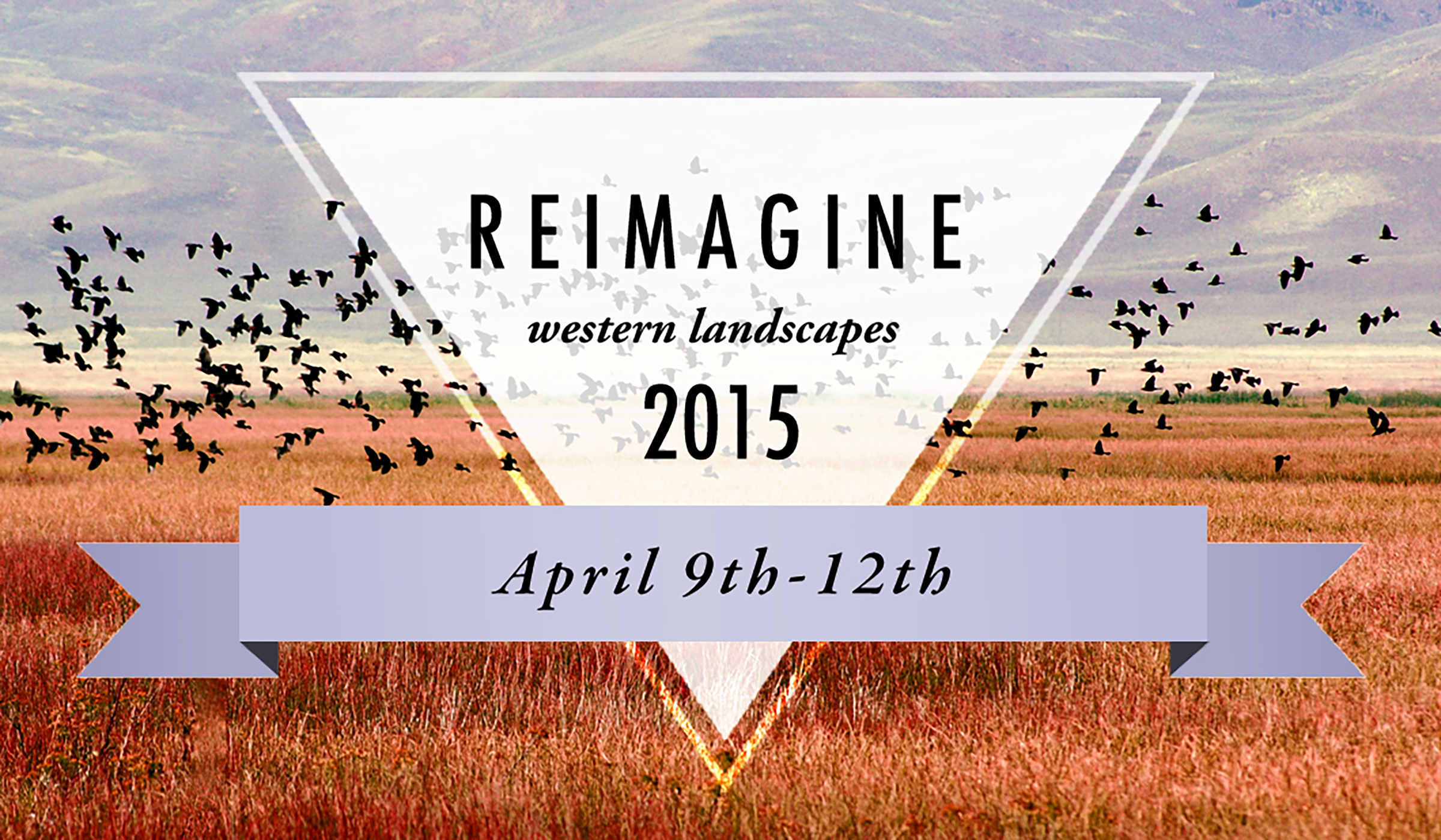 The 2015 Reimagine Western Landscapes Symposium will be held in Summit County, Utah, April 9-11